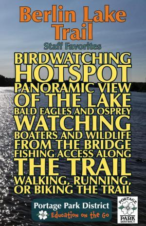 Berlin lake Trail staff favorites birdwatching hotspot panoramic view bald eagles osprey boaters wildlife fishing hiking biking